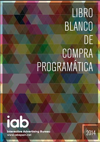 Primer Libro Blanco de Compra Programática y RTB