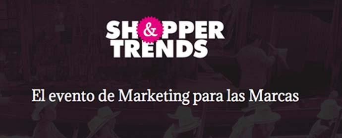 Shopper & Trends, el evento de marketing para las marcas
