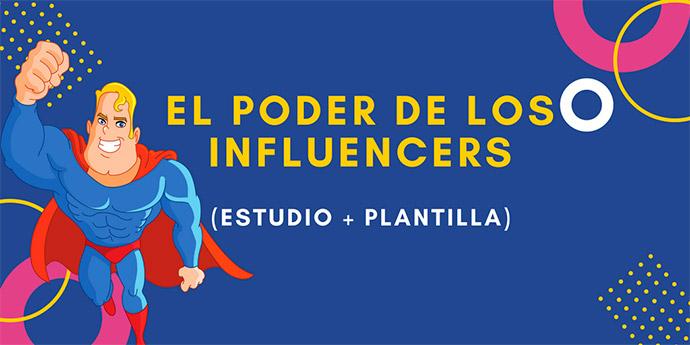 EL-PODER-DE-LOS-INFLUENCERS