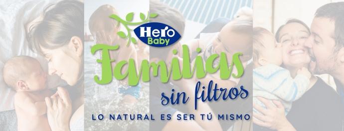 Hero Baby crea la comunidad de social media Familias sin Filtros
