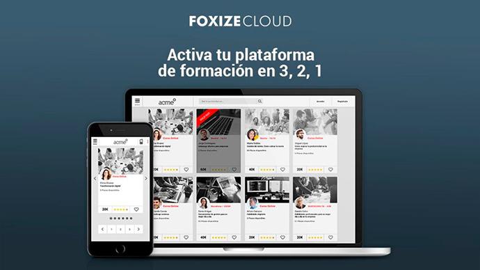 La escuela de negocios Foxize ha creado Foxize Cloud, un SaaS que permite crear una plataforma de formación para cursos presenciales y online.