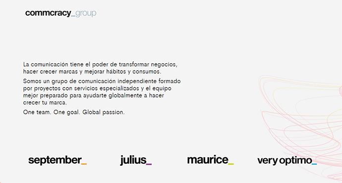 En cuanto al equipo humano, el proyecto está liderado por Álvaro Villarjubin, fundador de la agencia y presidente de Commcracy_group