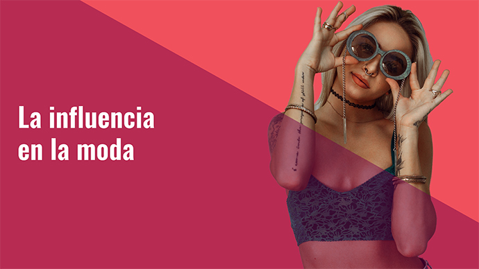 Marcas & Influencer, una relación de 'win to win' en el sector de la moda