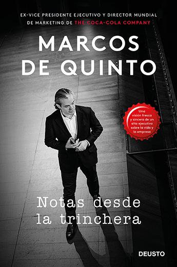 Marcos de Quinto, ha lanzado al mercado el libro 'Notas desde la trinchera', una obra que plasma su pensamiento empresarial.