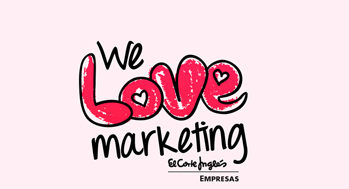 We Love Marketing es un evento exclusivo para profesionales de la comunicación, organizado por El Corte Inglés Empresas con la colaboración de Grupo Damm e IPMARK.