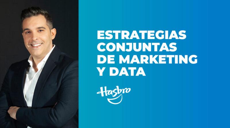 José Granell (Hasbro): «Los data drivers nos ayudan a conectar con nuestro target de forma natural, transparente y eficaz»