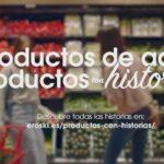 ''Productos de aquí, productos con historias'', de Eroski con Atrevia