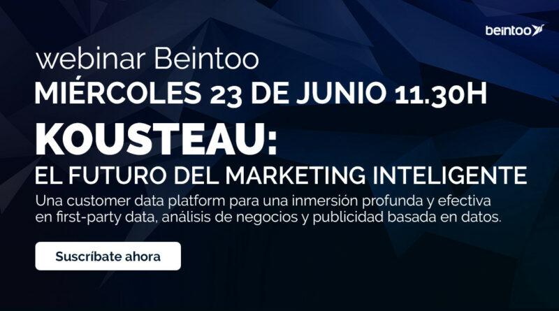 Beintoo lanza Kousteau, una plataforma de datos de clientes, y organiza un seminario web para presentarla