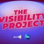 P&G lanza The Visibility Project para promover la inclusión LGBTQ en publicidad